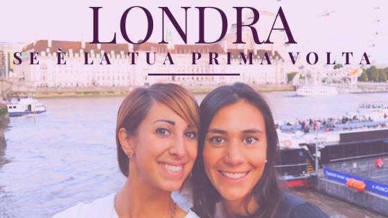 Londra: cosa vedere in tre giorni se è la tua prima volta
