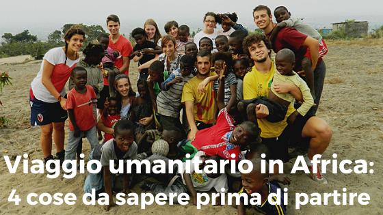 Viaggio umanitario in Africa